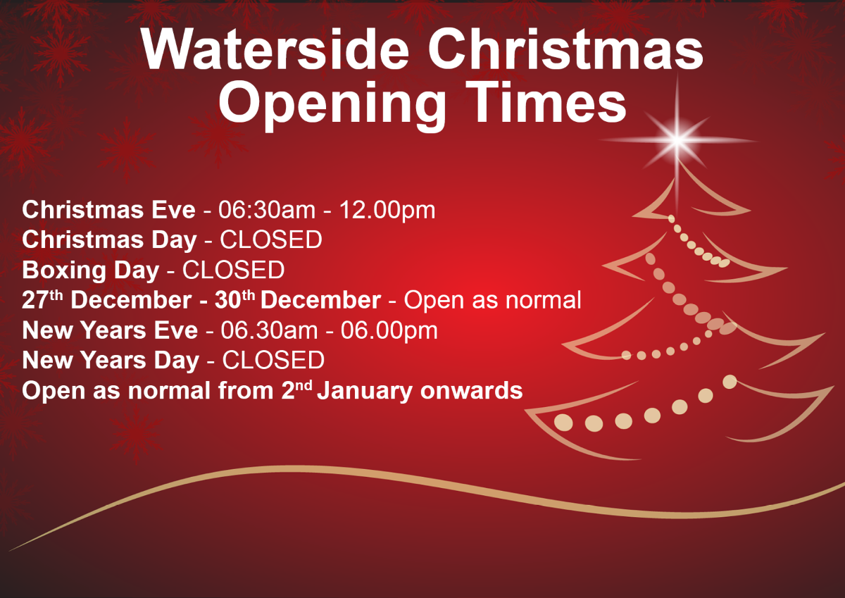 Waterside Christmas opening times