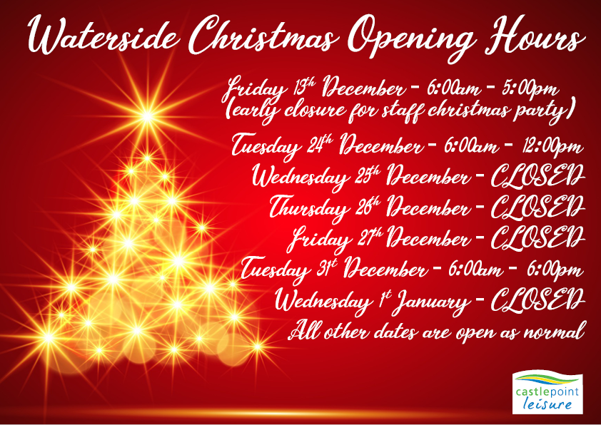 Waterside Christmas Opening Times 2019