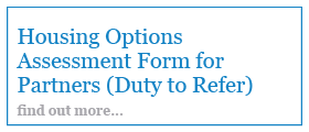 Housing Options Assessment Form for Partners (Duty to Refer)